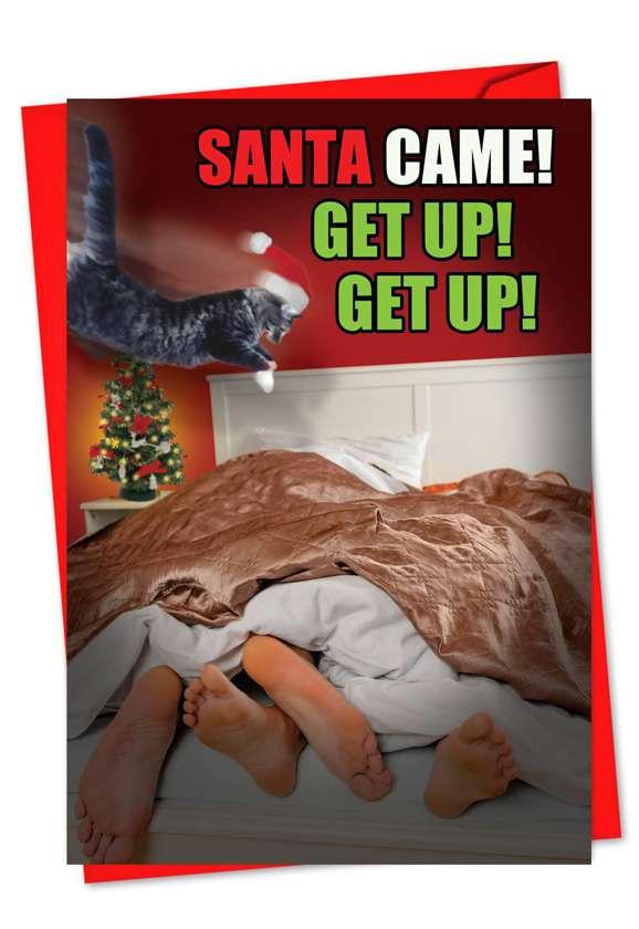 Santa Came Get Up: Hilarious Christmas Paper Card