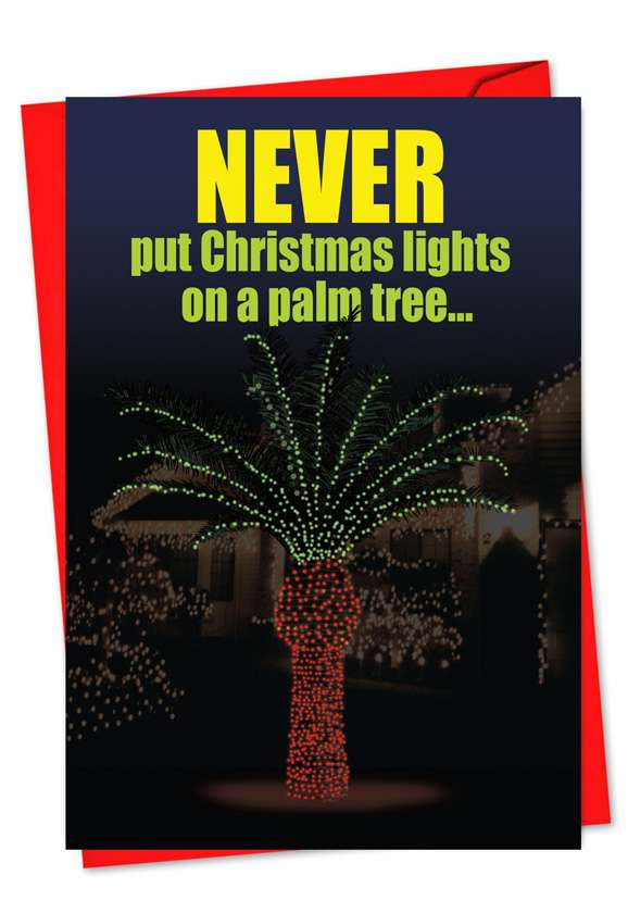 Christmas Light Palm Tree: Funny Christmas Printed Card