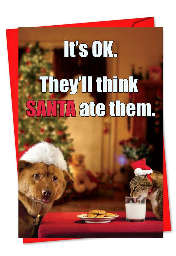 Think Santa Ate Them: Hysterical Christmas Paper Card