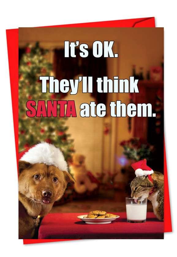 Think Santa ate them Card