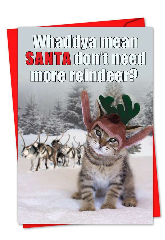 No More Reindeer: Funny Blank Greeting Card