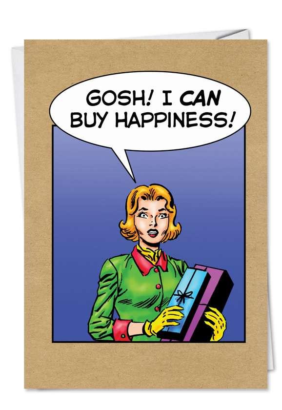 Buy Happiness: Funny Christmas Printed Greeting Card