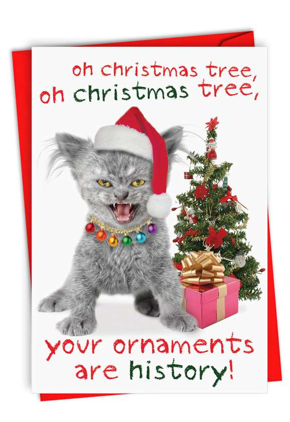 Your Ornaments Are History: Hilarious Blank Printed Greeting Card