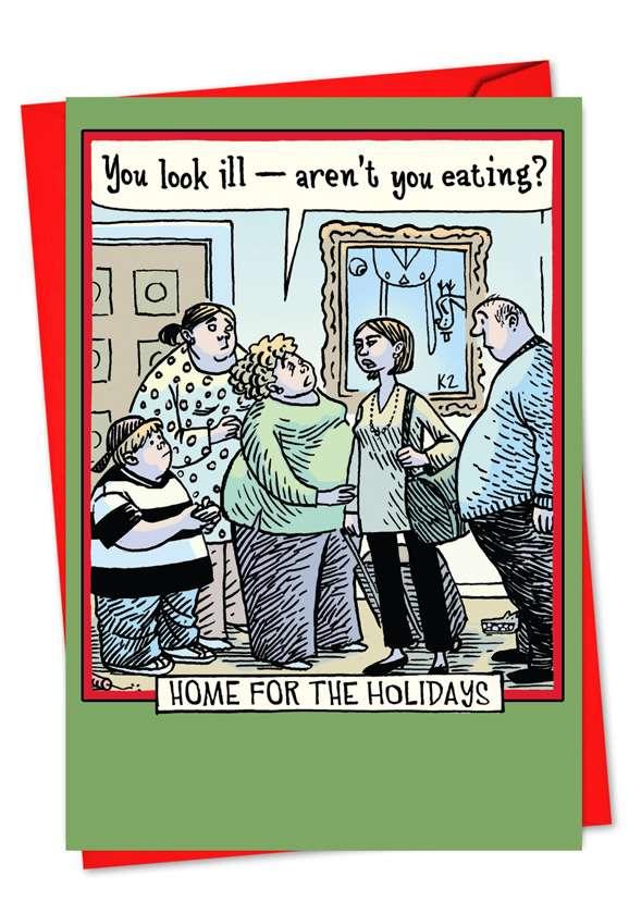 You Look Ill: Humorous Christmas Printed Greeting Card