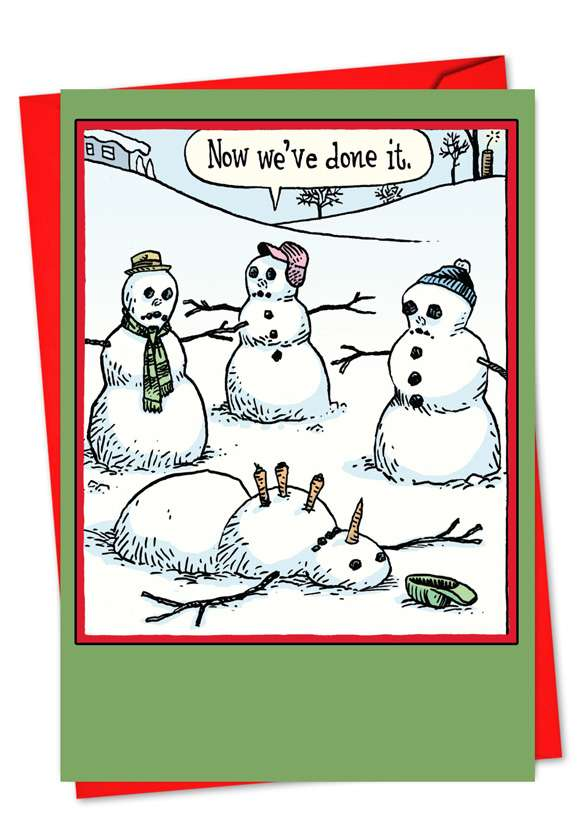 Now We Have Done It: Hysterical Christmas Paper Greeting Card