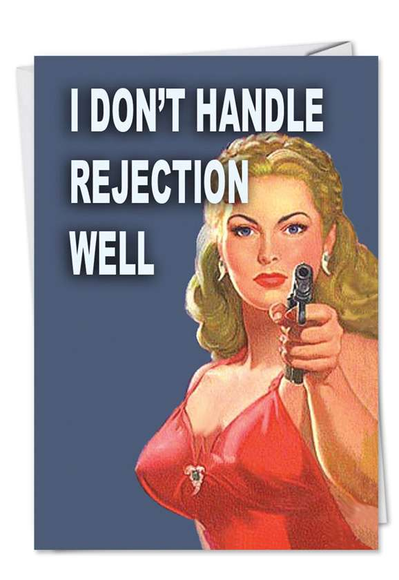 Handle Rejection: Hilarious Valentine's Day Printed Greeting Card