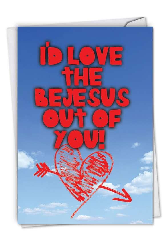 Love the Bejesus: Funny Valentine's Day Paper Card