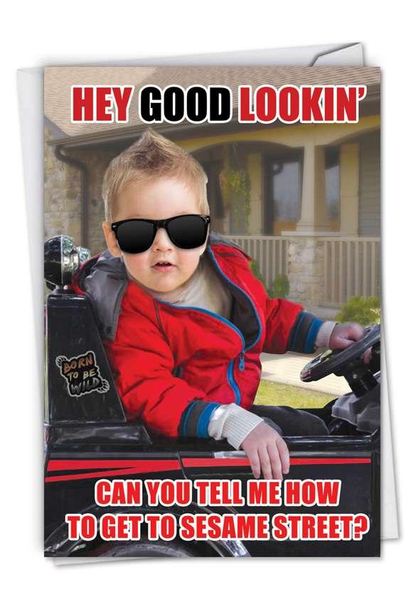 Hey Good Lookin' Card