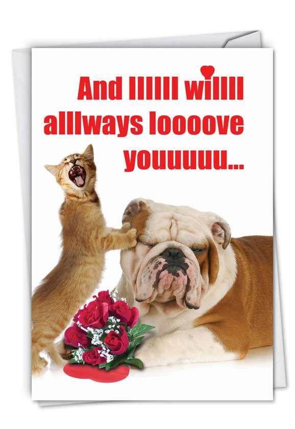 And IIIIII Will Always: Hilarious Valentine's Day Printed Card