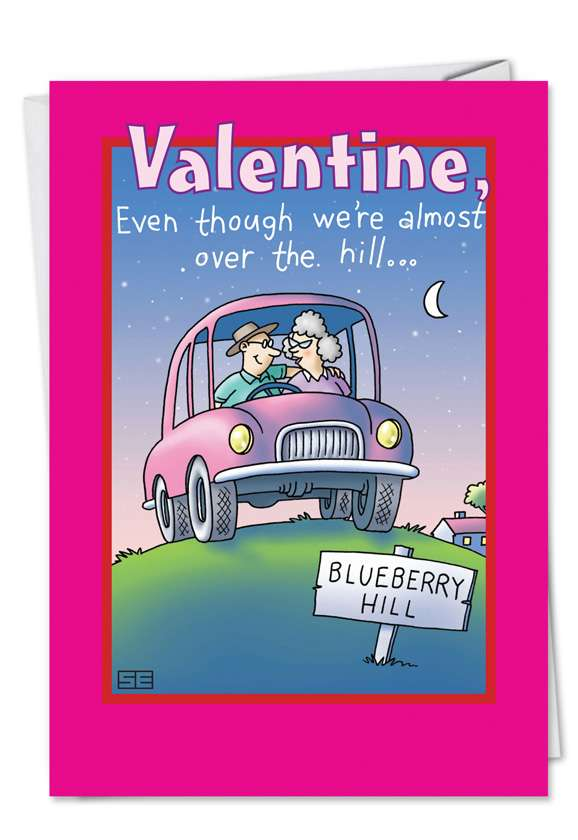 Over the Hill My Thrill: Humorous Valentine's Day Paper Greeting Card