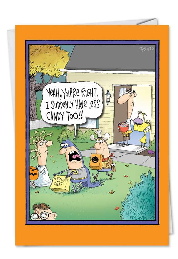 Less Candy Trick Treat: Hysterical Halloween Greeting Card