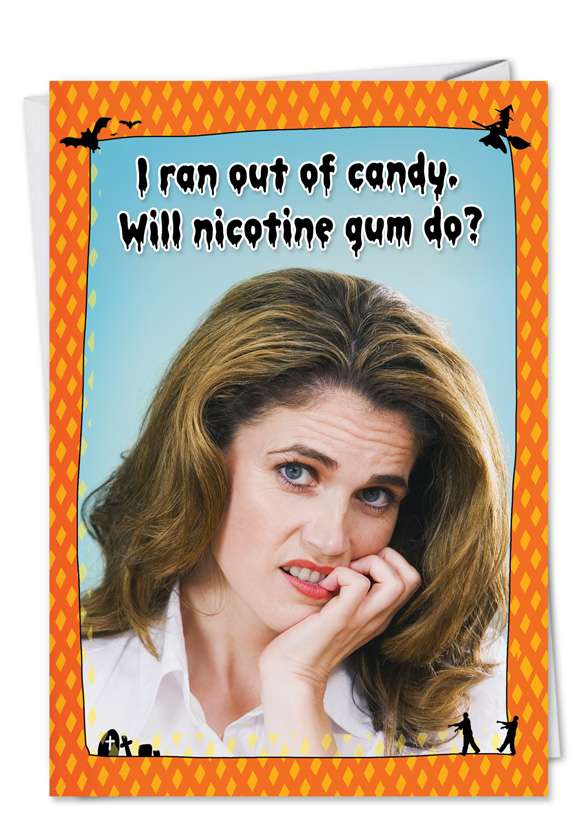 Nicotine Gum: Hysterical Halloween Greeting Card