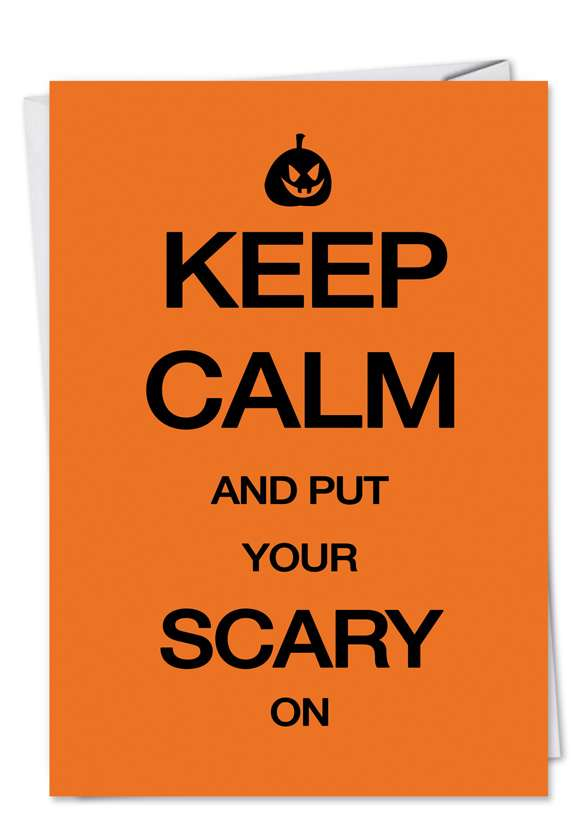 Scary On: Hilarious Halloween Paper Greeting Card
