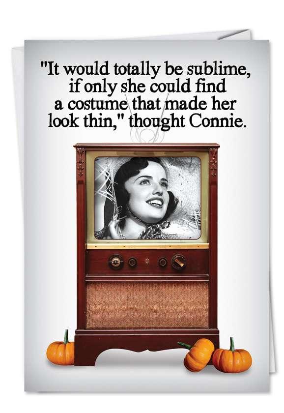 Makes Me Look Thin: Humorous Halloween Printed Greeting Card