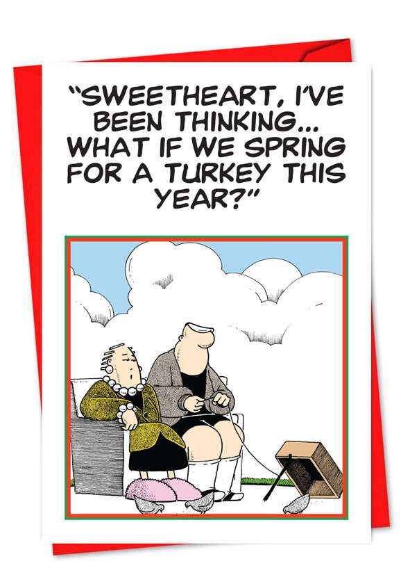 Spring For A Turkey: Hilarious Thanksgiving Greeting Card