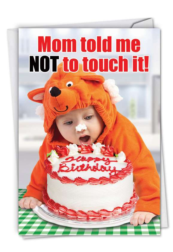 Mom Told Me Not To Touch: Hilarious Birthday Paper Card