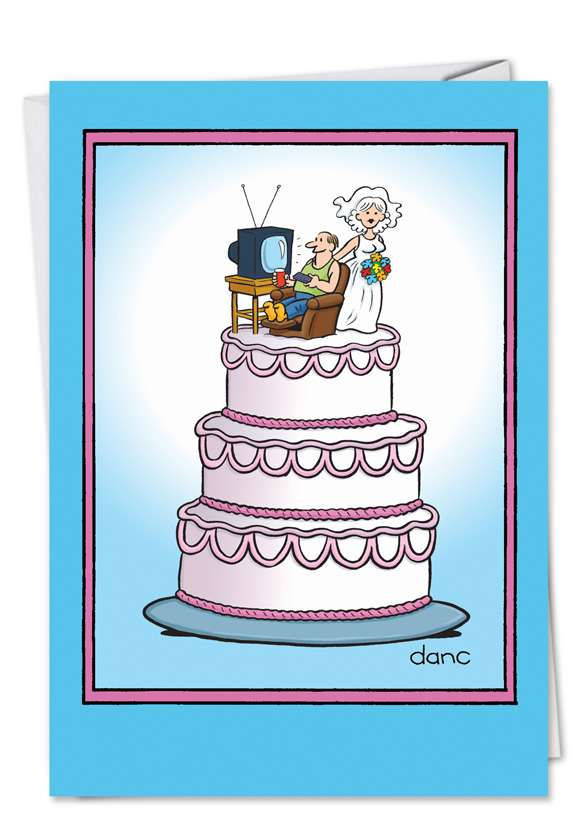 Wedding Cake: Funny Anniversary Paper Greeting Card