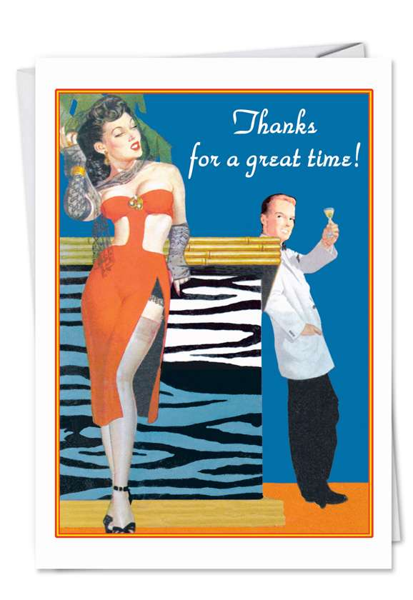 Great Time: Humorous Thank You Printed Greeting Card