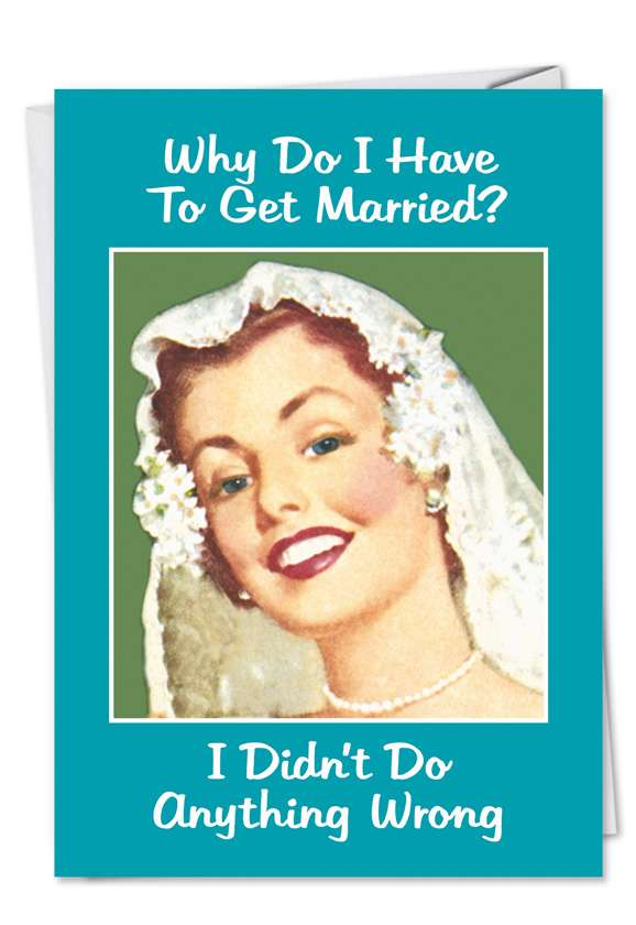 Why Married Blank Card