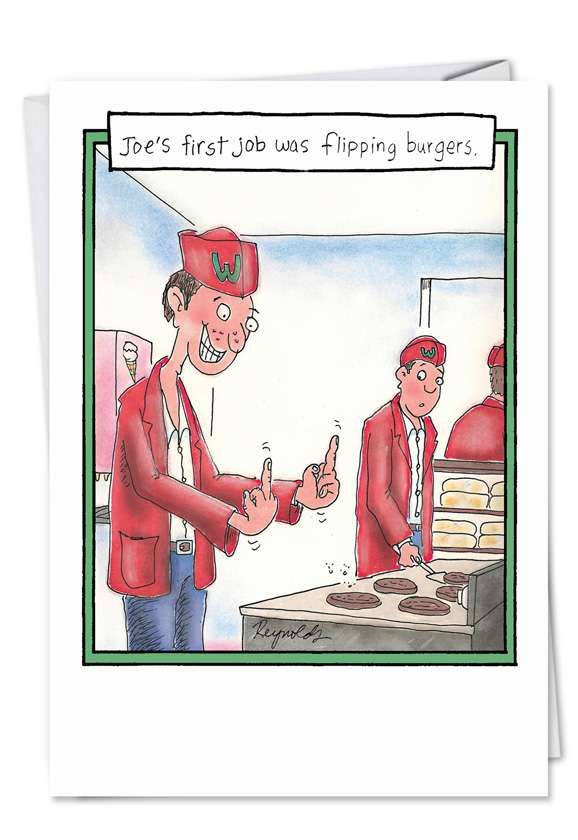 Hysterical Graduation Printed Card by Daniel Reynolds from NobleWorksCards.com - Flipping Burgers