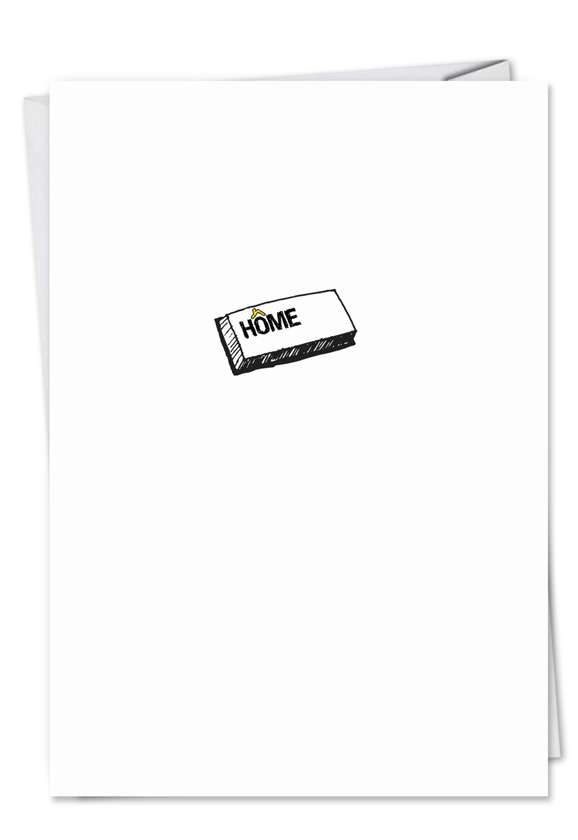 Home Button: Hysterical All Occasions Printed Greeting Card
