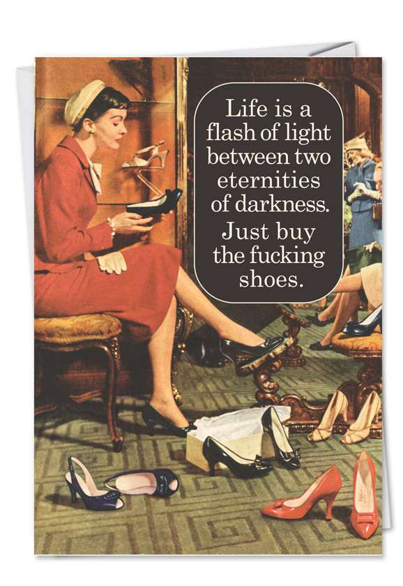 Buy Fucking Shoes: Funny Birthday Paper Greeting Card