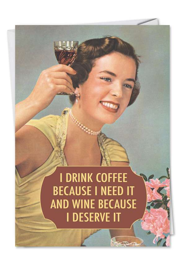 Drink Coffee and Wine: Hysterical Birthday Printed Greeting Card