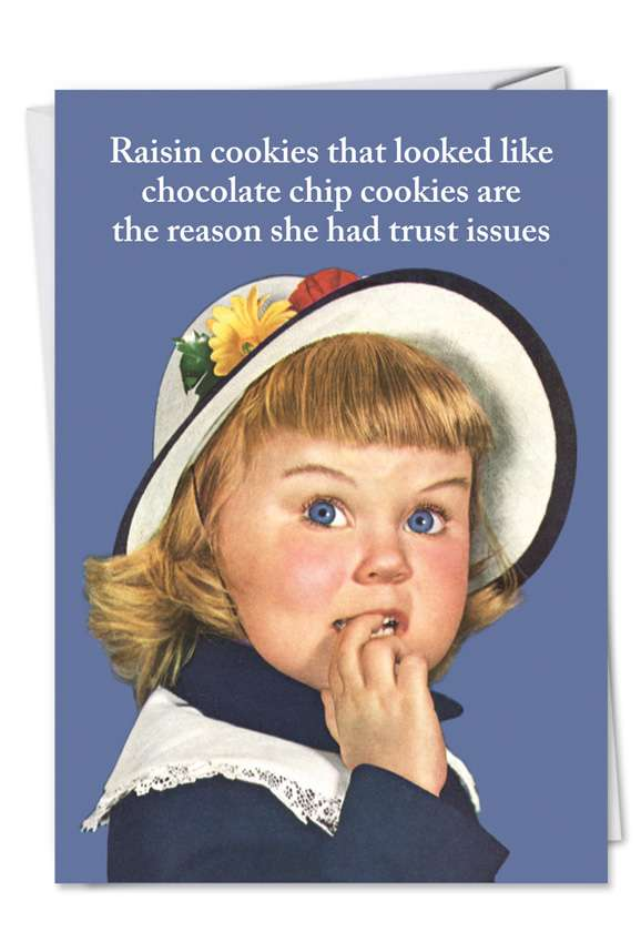 Raisin Cookies: Hysterical Blank Paper Card