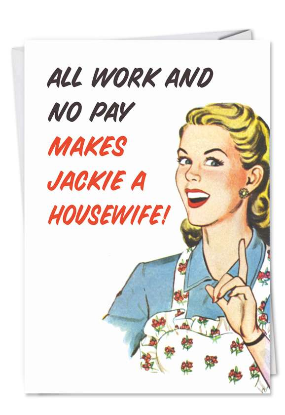 All Work No Pay Blank Card