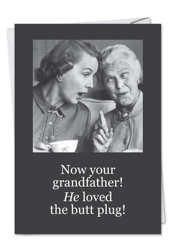 Grandad Liked Butt Plug: Funny Blank Greeting Card