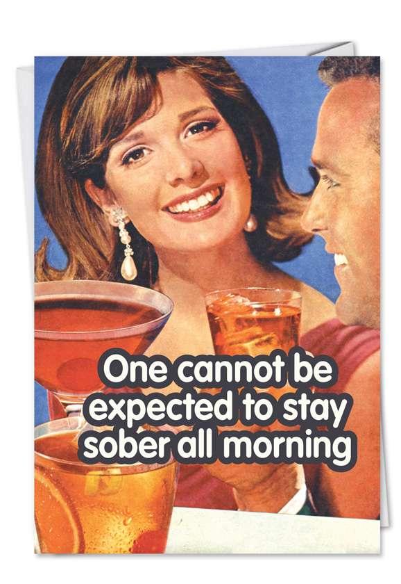 Sober All Morning Blank Card
