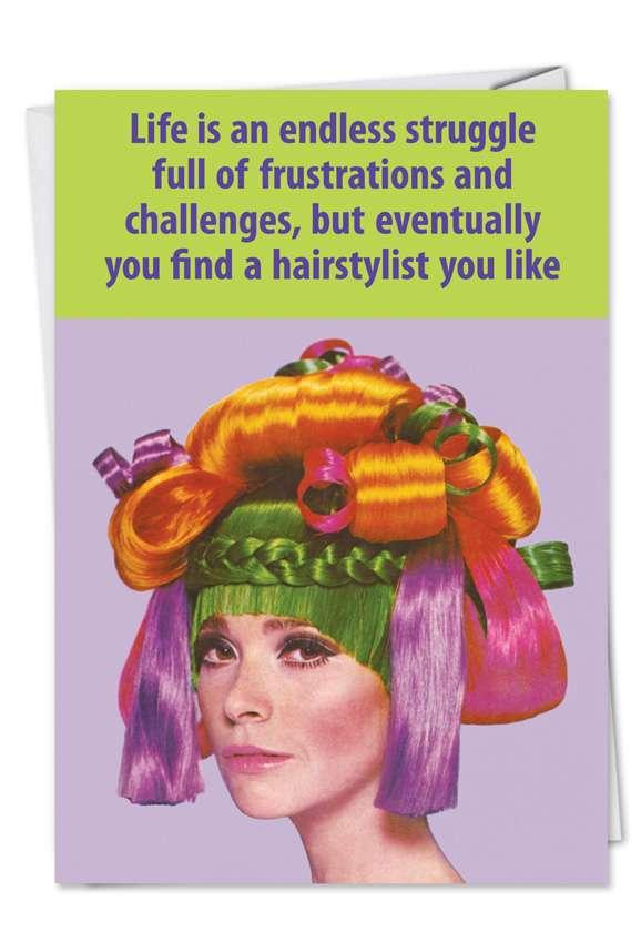 Hair Stylist: Funny Birthday Paper Greeting Card
