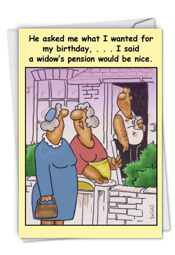 Widows Pension: Funny Birthday Printed Card