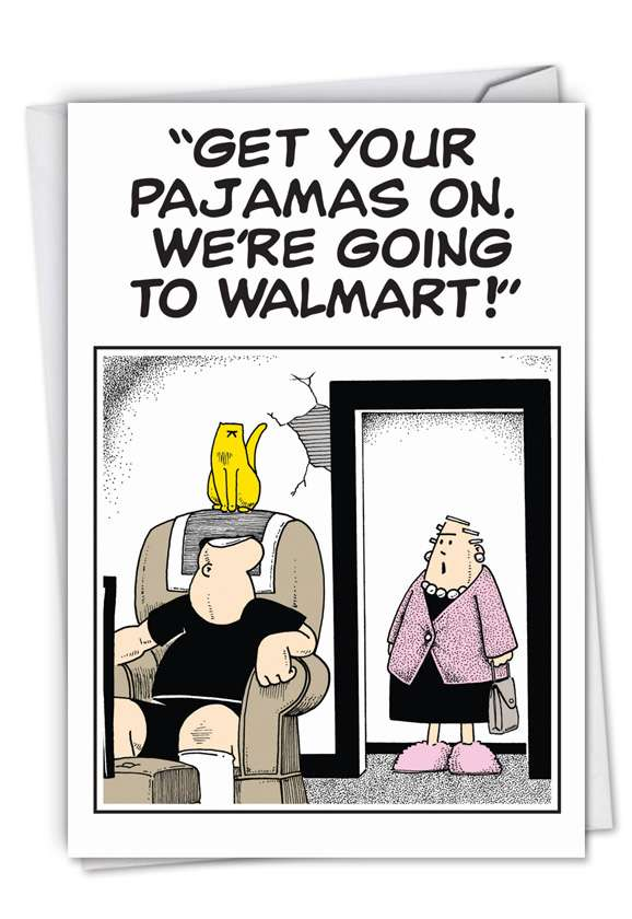 Going To Wal-Mart: Hysterical Anniversary Printed Greeting Card