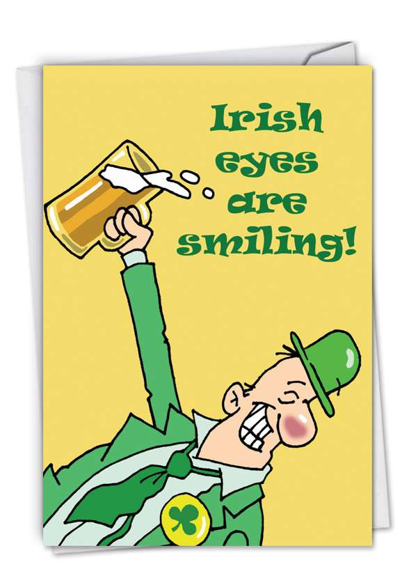 Irish Eyes Are Smiling: Funny St. Patrick's Day Paper Greeting Card