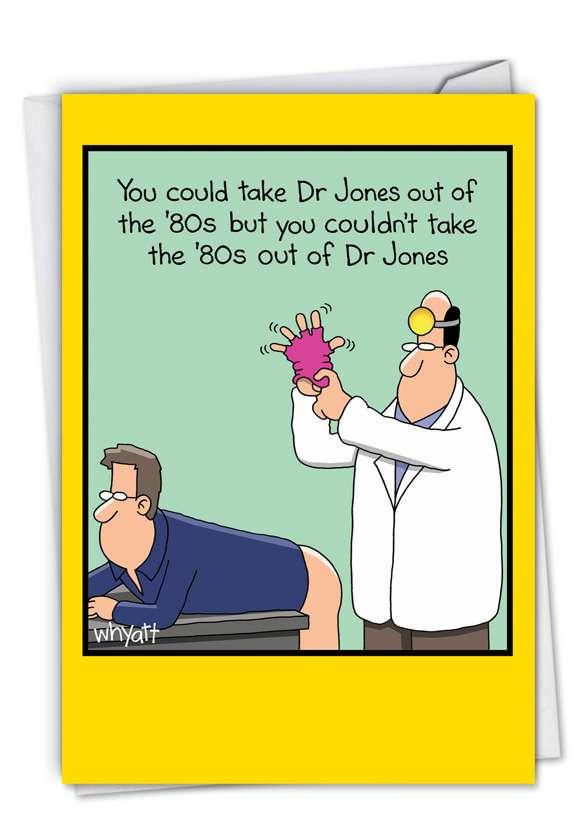 Dr. Jones: Hilarious Get Well Printed Card