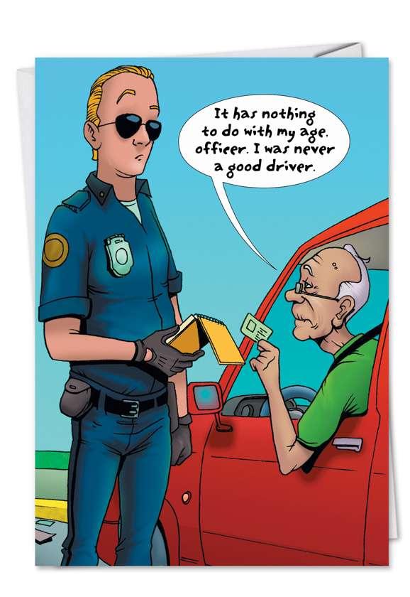 Never a Good Driver: Humorous Birthday Printed Greeting Card