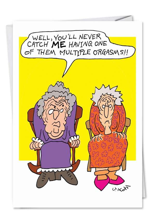 Humorous Birthday Printed Greeting Card by Joseph Kohl from NobleWorksCards.com - Cranky Grandma