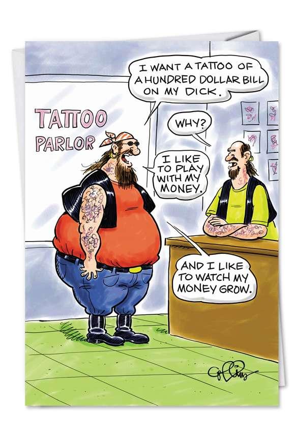100 Dollar Tattoo: Funny Birthday Paper Card