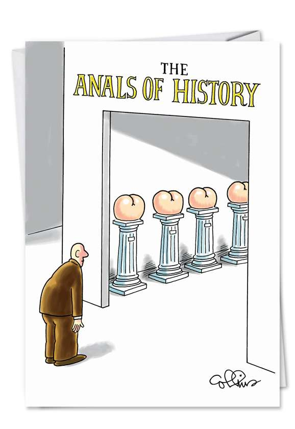 Anals of History: Funny Birthday Printed Greeting Card