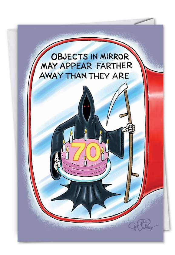 Objects in Mirror 70: Hilarious Birthday Paper Card