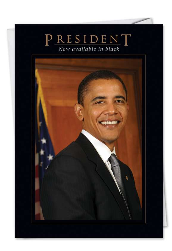 President Obama: Funny Birthday Printed Card