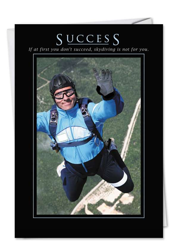 Success: Humorous Congratulations Printed Card