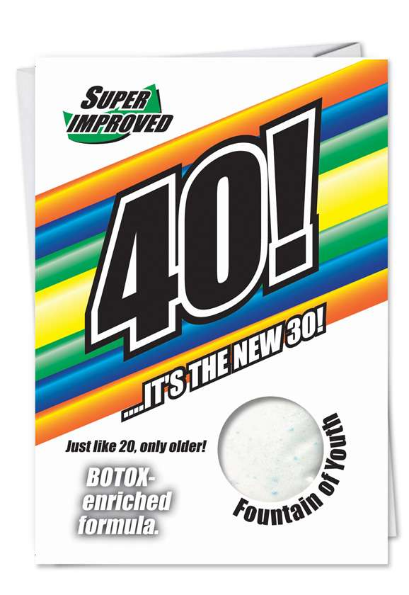 40 Is The New 30: Funny Birthday Printed Greeting Card