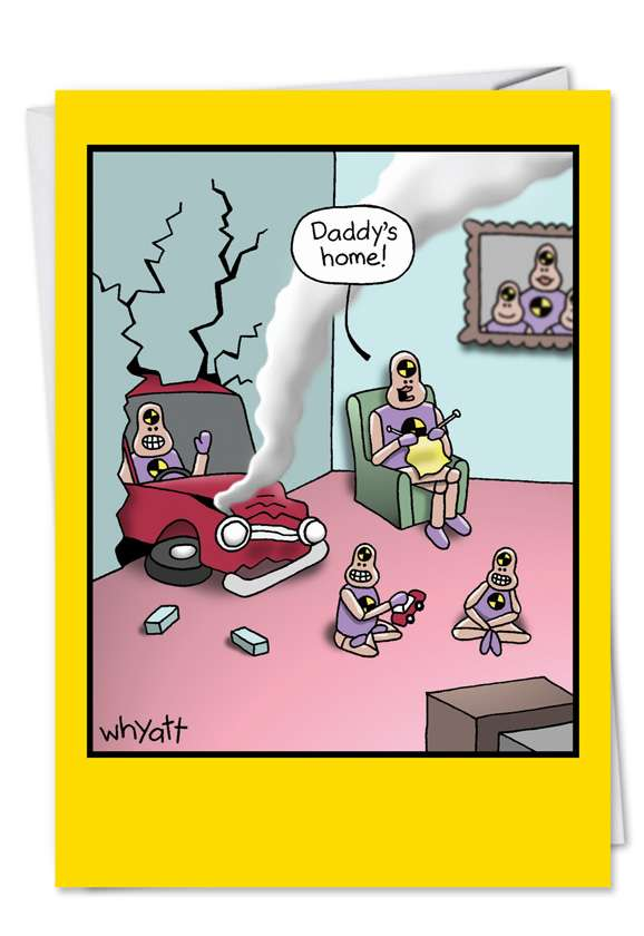Crash Test Dummies at Home: Humorous Birthday Father Printed Greeting Card