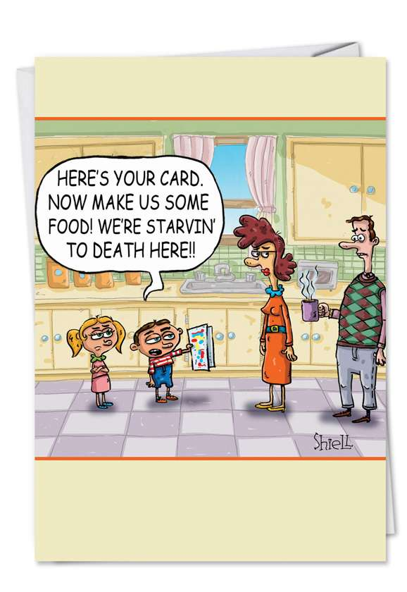 Starving to Death: Humorous Mother's Day Paper Greeting Card