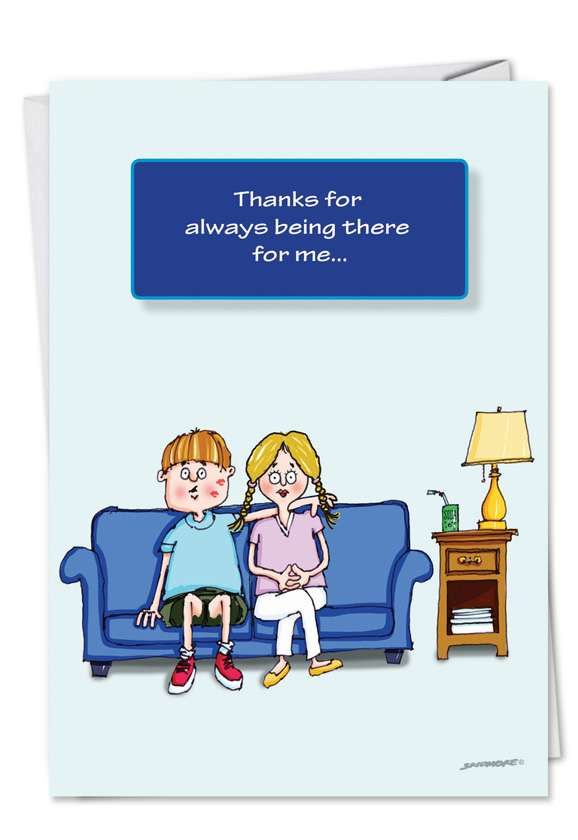 Hilarious Father's Day Greeting Card by David Skidmore from NobleWorksCards.com - Always There