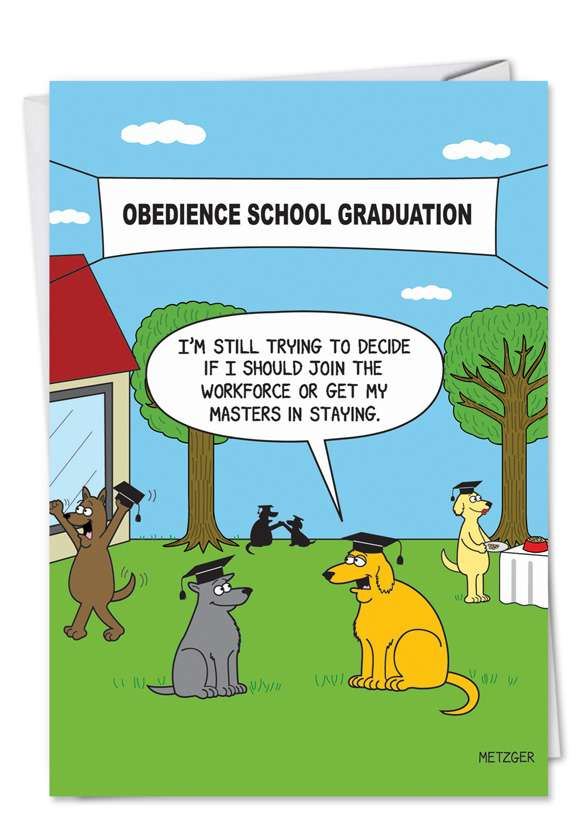 Obedience Graduation: Hysterical Graduation Greeting Card