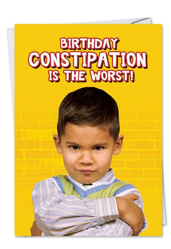 Constipation: Hilarious Birthday Paper Card