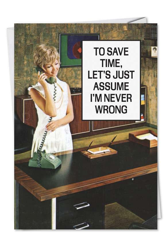 Save Time Never Wrong: Hilarious Birthday Greeting Card